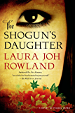 The Shogun's Daughter: A Novel of Feudal Japan (Sano Ichiro Novels)