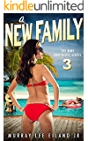 A New Family (The Bart Northcote Series Book 3)