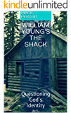 William Young's The Shack: Questioning God's Identity