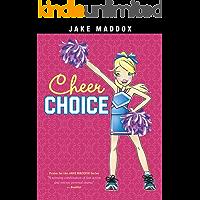 Cheer Choice (Jake Maddox Girl Sports Stories)