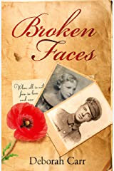 Broken Faces: A story of love, betrayal and hope Kindle Edition