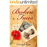 Broken Faces: A story of love, betrayal and hope