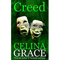 Creed: (A Kate Redman Mystery: Book 7) (The Kate Redman Mysteries)