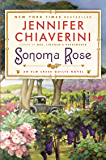 Sonoma Rose: An Elm Creek Quilts Novel (The Elm Creek Quilts Book 19)