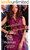 Unexpected Interruptions (An Unexpected Love Novel Book 1)