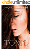 Toxic (Better Than You Book 1)