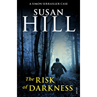 The Risk of Darkness: Simon Serrailler Book 3