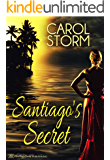 Santiago's Secret (Island Getaway Book 2)