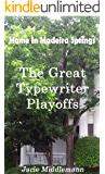 The Great Typewriter Playoffs (Home In Madeira Springs Book 1)