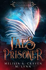 Fae's Prisoner (Crimes of the Fae Book 1) Kindle Edition