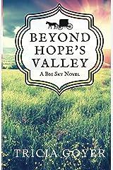 Beyond Hope's Valley: A Big Sky Novel Kindle Edition