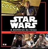 Star Wars. O Despertar da Força