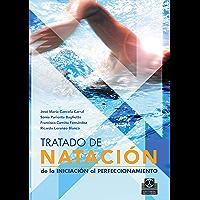 Tratado de natación: De la iniciación al perfeccionamiento (Deportes)