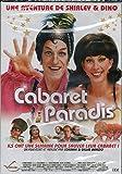 DVD CABARET PARADIS – SHIRLEY ET DINO