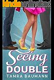 Seeing Double (A Heartbreaker Novel Book 1)