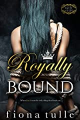 Royally Bound (The Royal Court Series Book 1) Kindle Edition