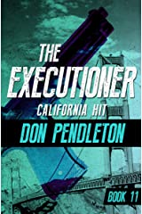 California Hit (The Executioner Book 11) Kindle Edition