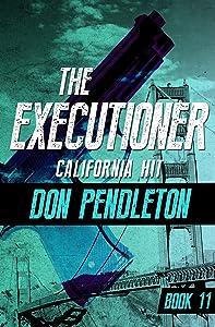 California Hit (The Executioner Book 11)