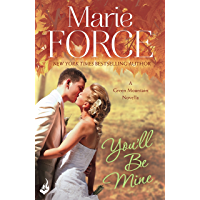 You'll Be Mine: Green Mountain Novella 4.5