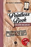 The Pointless Book. Um Livro sem Noção