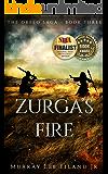 Zurga's Fire (The Orfeo Saga Book 3)