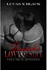Josiah's Love and Justice, Volume II: Bonding Kindle Edition