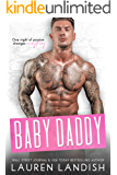 Baby Daddy (Irresistible Bachelors Book 8)