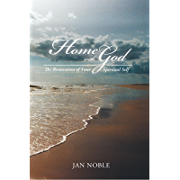 Home with God: The Restoration of Your Spiritual Self (English Edition)