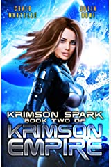 Krimson Spark: A Galactic Race for Justice (Krimson Empire Book 2) Kindle Edition