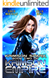 Krimson Spark: A Galactic Race for Justice (Krimson Empire Book 2)