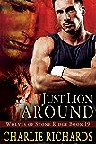 Just Lion Around (Wolves of Stone Ridge Book 19)