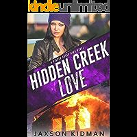 Hidden Creek Love (Hidden Creek High Book 2)