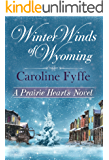 Winter Winds of Wyoming (A Prairie Hearts Novel Book 7)