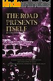The Road Presents Itself