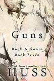 Guns (Rook and Ronin Book 7)