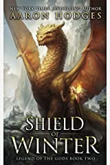 Shield of Winter (Legend of the Gods Book 2) Kindle Edition