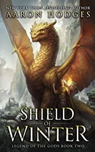 Shield of Winter (Legend of the Gods Book 2)