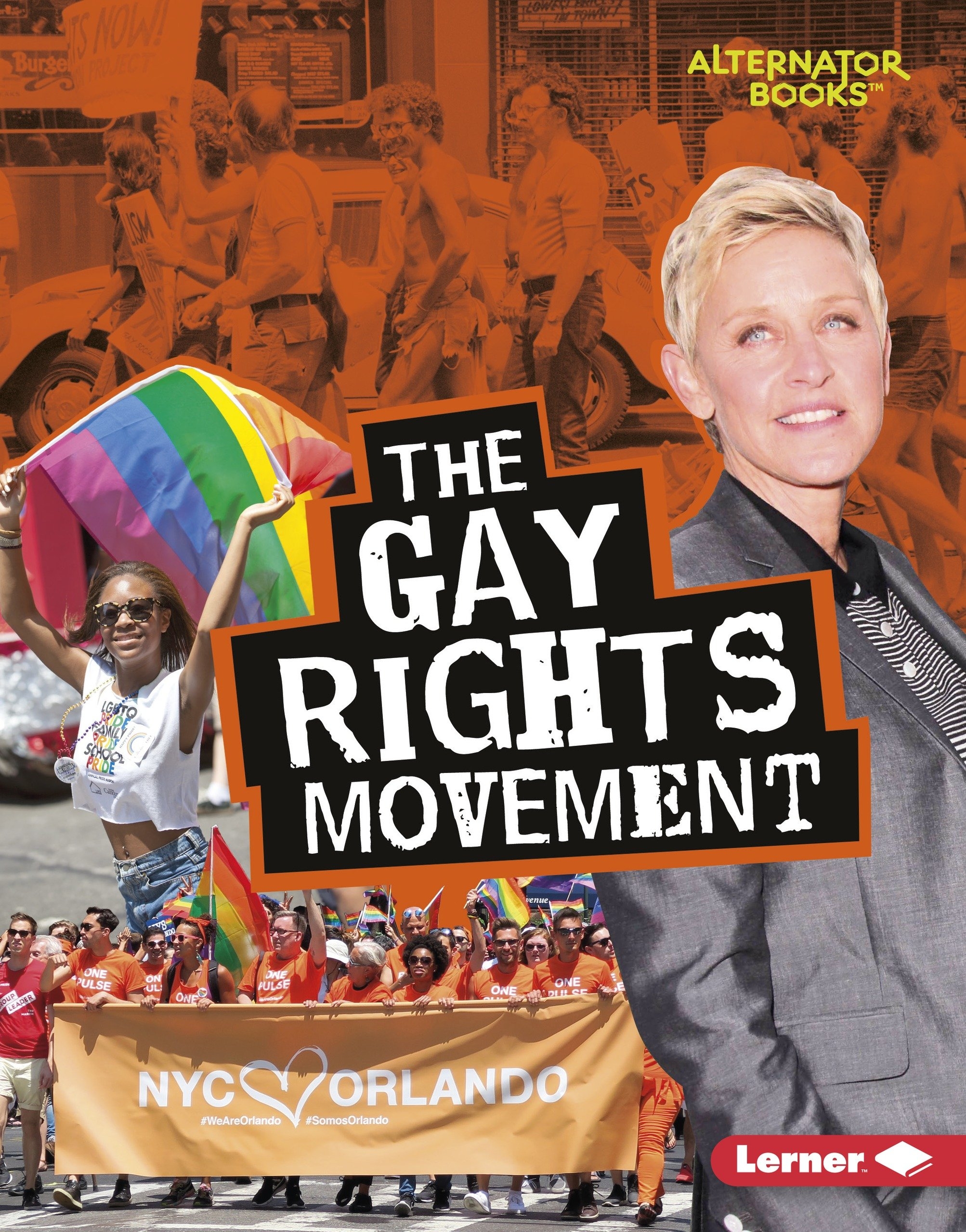 Download The Gay Rights Movement (Movements That Matter: Alternator Books) ebook
