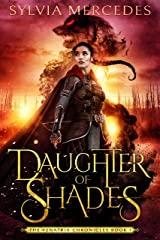 Daughter of Shades (The Venatrix Chronicles Book 1) Kindle Edition