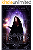 First Year (The Black Mage Book 1) (English Edition)