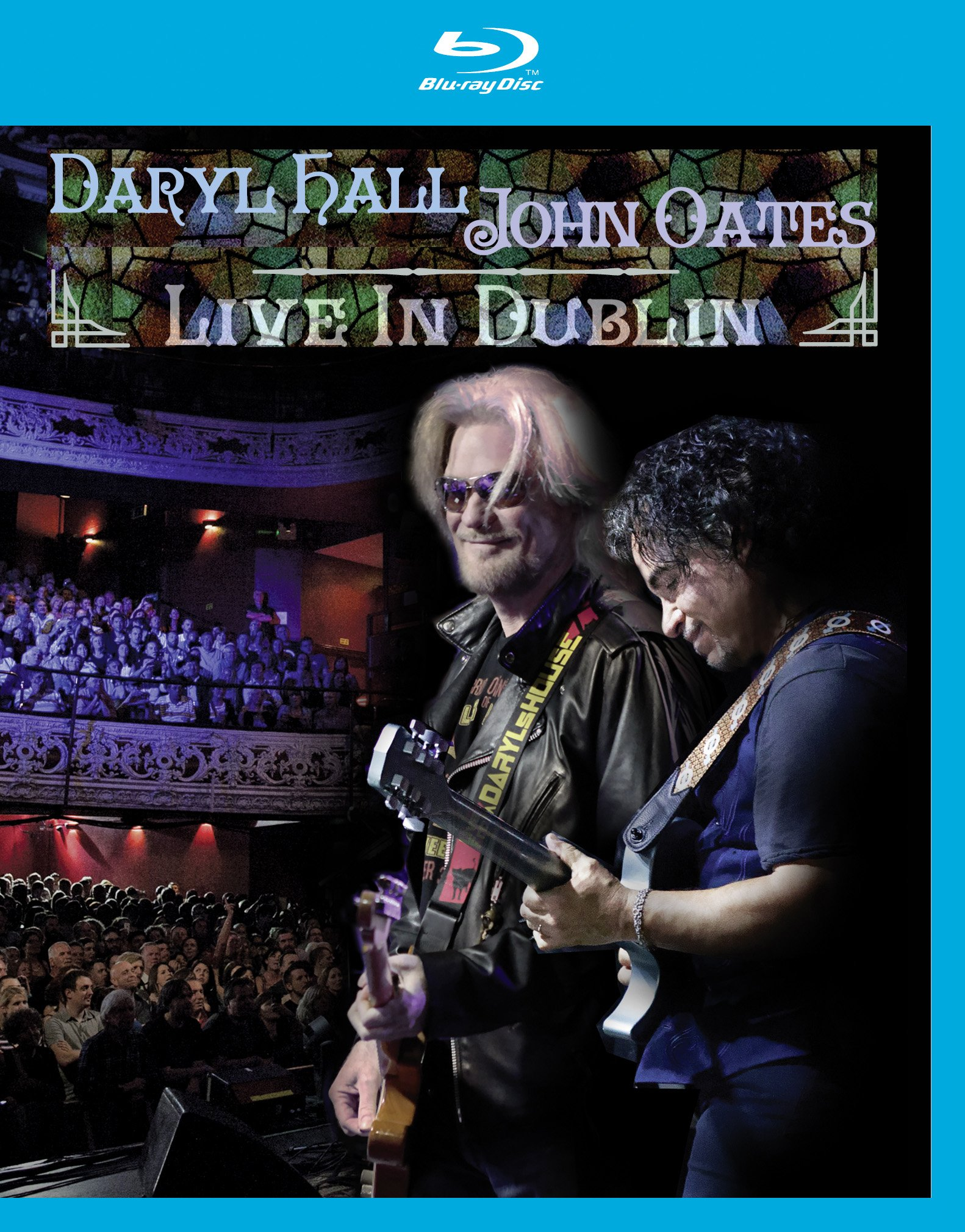 Blu-ray : Hall & Oates - Daryl Hall & John Oates: Live in Dublin (Blu-ray)