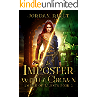 An Imposter with a Crown (Empire of Talents Book 2)