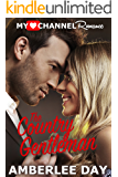 The Country Gentleman (A MyHeartChannel Romance)