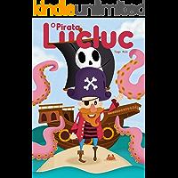 O Pirata Lucluc (Infantil Livro 1)