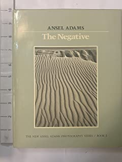 The Negative New Ansel Adams Photography Series Book 2
