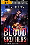 Blood Brothers: An Alastair Stone Urban Fantasy Novel (Alastair Stone Chronicles Book 22)