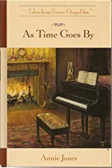 As Time Goes By (Tales from Grace Chapel Inn series) Hardcover