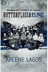 Butterflies Rising: Book 2 (Butterflies Series) Kindle Edition