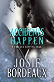 Accidents Happen (Forever Happens Book 1)