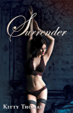 Surrender (Pleasure House Book 3)